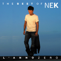 "CD Best of Nek ""L'anno Zero"""